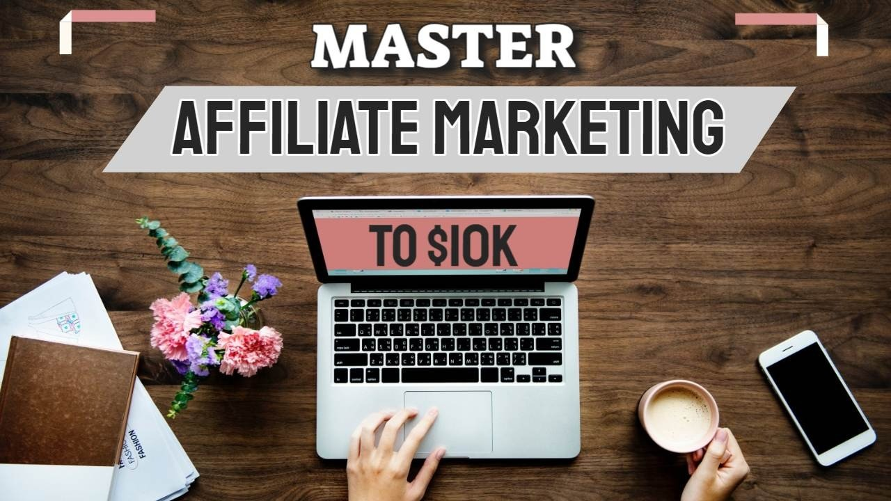 AppSumo Deal for Master Affiliate Marketing to $10k Course