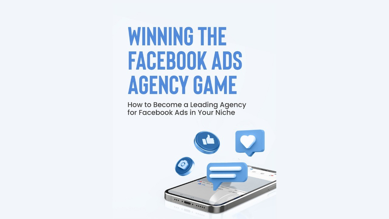 AppSumo Deal for Winning the Facebook Ads Agency Game (Ebook & Course)
